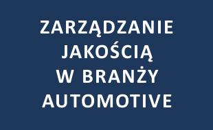 Zarządzanie Jakością w branży automotive